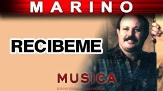 Marino - Recibeme (musica)