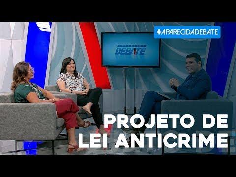 Aparecida Debate: Projeto de Lei Anticrime