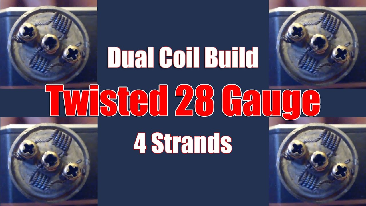 Dual coil build twisted 28 gauge 4 strands vapefog youtube greentooth Choice Image