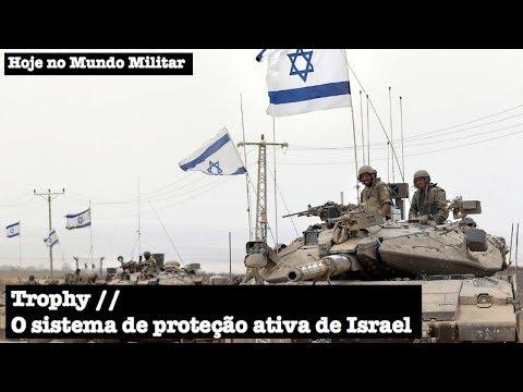 Trophy, o sistema de proteção ativa de Israel