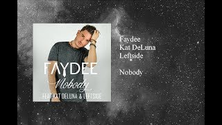 Faydee Nobody Featuring Kat DeLuna Leftside