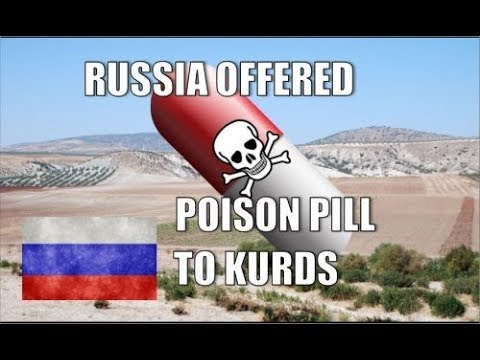 Russia Offered Poison Pill to Kurds