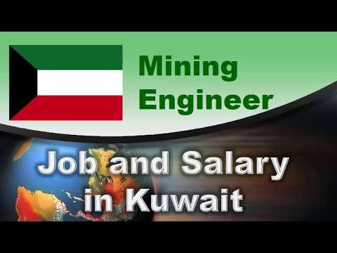 Mining Engineer Salary In Kuwait - Jobs And Salaries In Kuwait