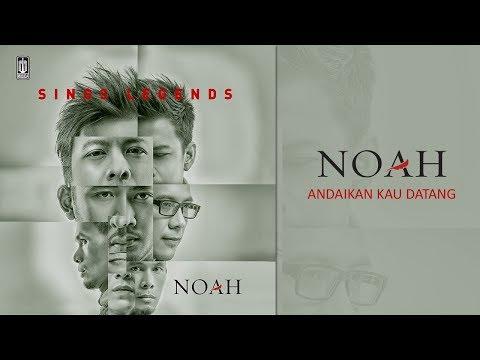 NOAH - Andaikan Kau Datang (Official Audio)