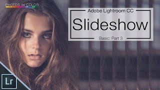 Lightroom Slideshow Tutorial - How to create a Slideshow in Lightroom CC / 6 thumbnail