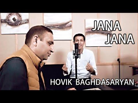 Hovik Baghdasaryan - Jana Jana (2020)
