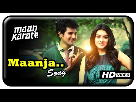 Maan Karate Tamil Movie - Maanja Song | Sivakarthikeyan | Hansika | Anirudh