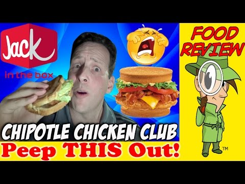 jack-in-the-box®-|-chipotle-chicken-club-review!-peep-this-out!