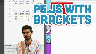 1.2: p5.js with Brackets - p5.js Tutorial