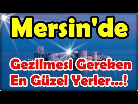 Mersin'de Gezilmesi Gereken En Güzel Yerler   !