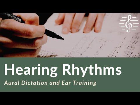 Aural Dictation & Ear Training - Hearing Rhythms