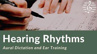 Aural Dictation - Hearing Rhythms & Rhythmic Dictation YouTube Videos
