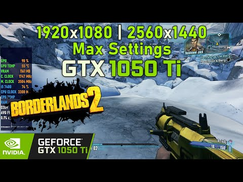 Borderlands 2 on GTX 1050 Ti | 1080p & 1440p Max Settings | The Handsome Collection | Gameplay Test! |