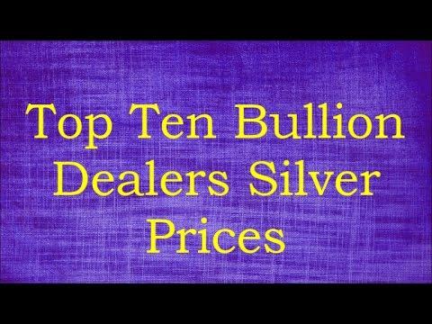 Top Ten Bullion Dealers Silver Prices 16 April 2017