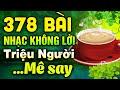 378 Bài Nhạc Không Lời Rumba Buổi Sáng Triệu Người Mê Say | Hòa Tấu Rumba Không Lời | Nhạc Phòng Trà