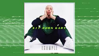 Example - SIT DOWN GARY !!! (Official Audio)