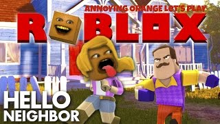 Annoying Orange Plays - ROBLOX: Hello Neighbor (Blocky Butt Toucher!)