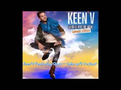 Keen'v Ft Glory Celle qu'il te faux REMIX