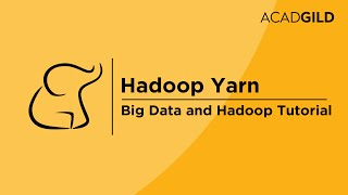 Yarn Tutorial for Beginners | Hadoop Yarn Training Video | Hadoop Yarn Architecture