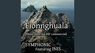 Fionnghuala (Music from the eir Commercial) (feat. Inis)