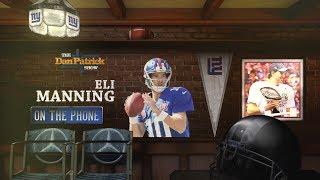 Giants QB Eli Manning Talks Saquon Barkley & More w/Dan Patrick | Full Interview | 7/10/18