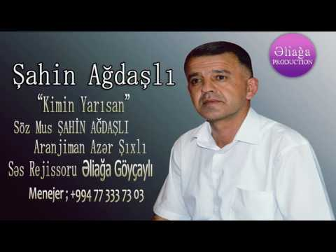 Sahin Agdasli - Kimin Yarisan 2017/Audio
