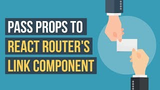 Pass props to React Router's Link component