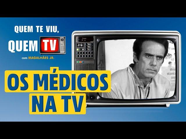 OBRIGADO, DOUTOR! OS MÉDICOS NA TV - Quem Te Viu, Quem TV - Programa 30 - Olá, Curiosos! 2021