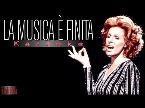 LA MUSICA E' FINITA (KARAOKE)