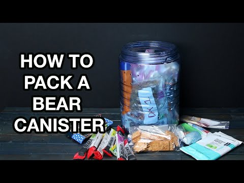 How To Properly Pack A Bear Canister