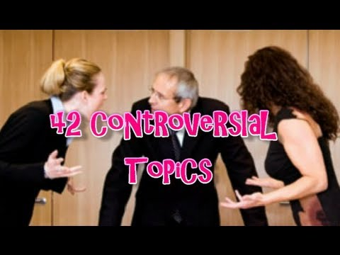 Controversal essay topics
