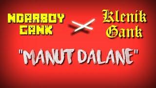 Ndarboy gank x klenik gank - Manut Dalane ||Animasi lirik ||