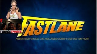 Fastlane Predictions | TRIPLE THREAT PODCAST