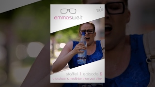 Emmas Welt - Chocolate is healthier than you think (Episode 2) thumbnail