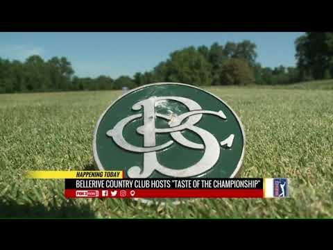 """Bellerive Country Club hosts""""Taste of the PGA Championship"""""""