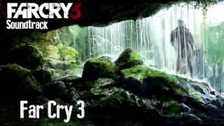 Far Cry 3 Soundtrack - 01. Far Cry 3