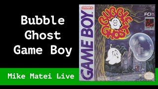 Bubble Ghost (Game Boy) Mike Matei Live