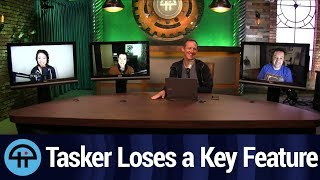 Tasker Loses a Key Feature