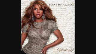 Toni Braxton - Yesterday (Sticky Radio Edit) HD 2010 + Download Remix