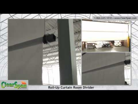 Roll Up Curtain Room Divider in a ClearSpan Fabric Building YouTube