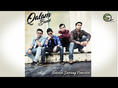 Qalam Band - Hakikat Seorang Pencinta (Official Lyric Video)