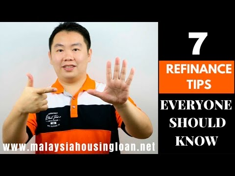 7 REFINANCE TIPS EVERYONE SHOULD KNOW