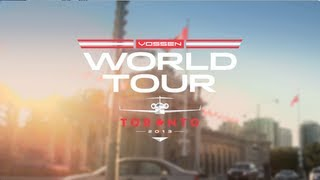 Vossen World Tour | Toronto | Part I 2013 Video