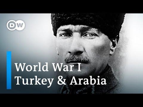 World War 1 Explained (4/4): Turkey and the Arab World   DW English