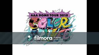 AAA TOUR 2018 -COLOR A LIFE- セトリに沿ってメドレー的な感じにしまし...
