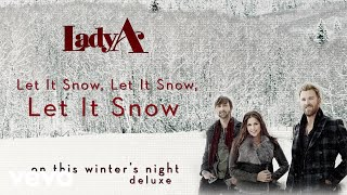 Lady A - Let It Snow, Let It Snow, Let It Snow (Audio) YouTube Videos