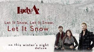Lady A - Let It Snow, Let It Snow, Let It Snow (Audio) YouTube Videos