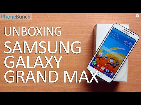 Samsung Galaxy Grand Max Unboxing and Quick Review
