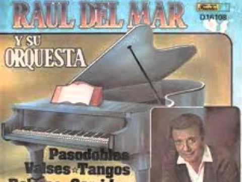 Raul del Mar - Seleccion de Corridos