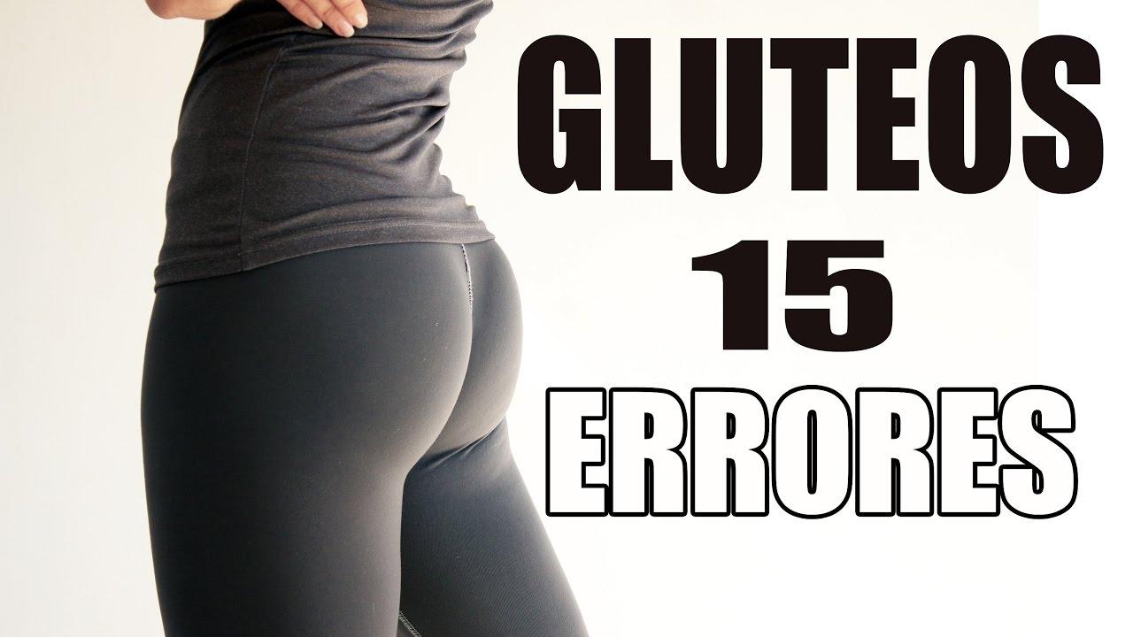 15 Errores Que Haces Al Entrenar Gluteos Cómo Crecer Glúteos En Gym O Casa Youtube